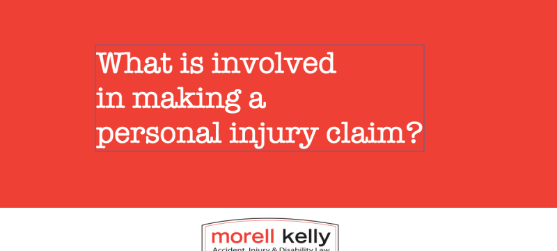 What is involved in making a personal injury claim?