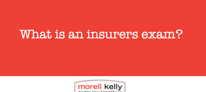 What is an insurers exam?