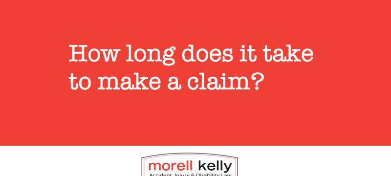 How long does it take to make a claim?