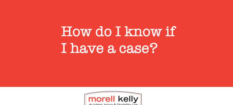 How do I know if I have a personal injury case?