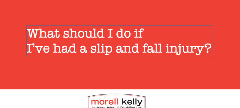 What should I do if I've had a slip and fall injury?